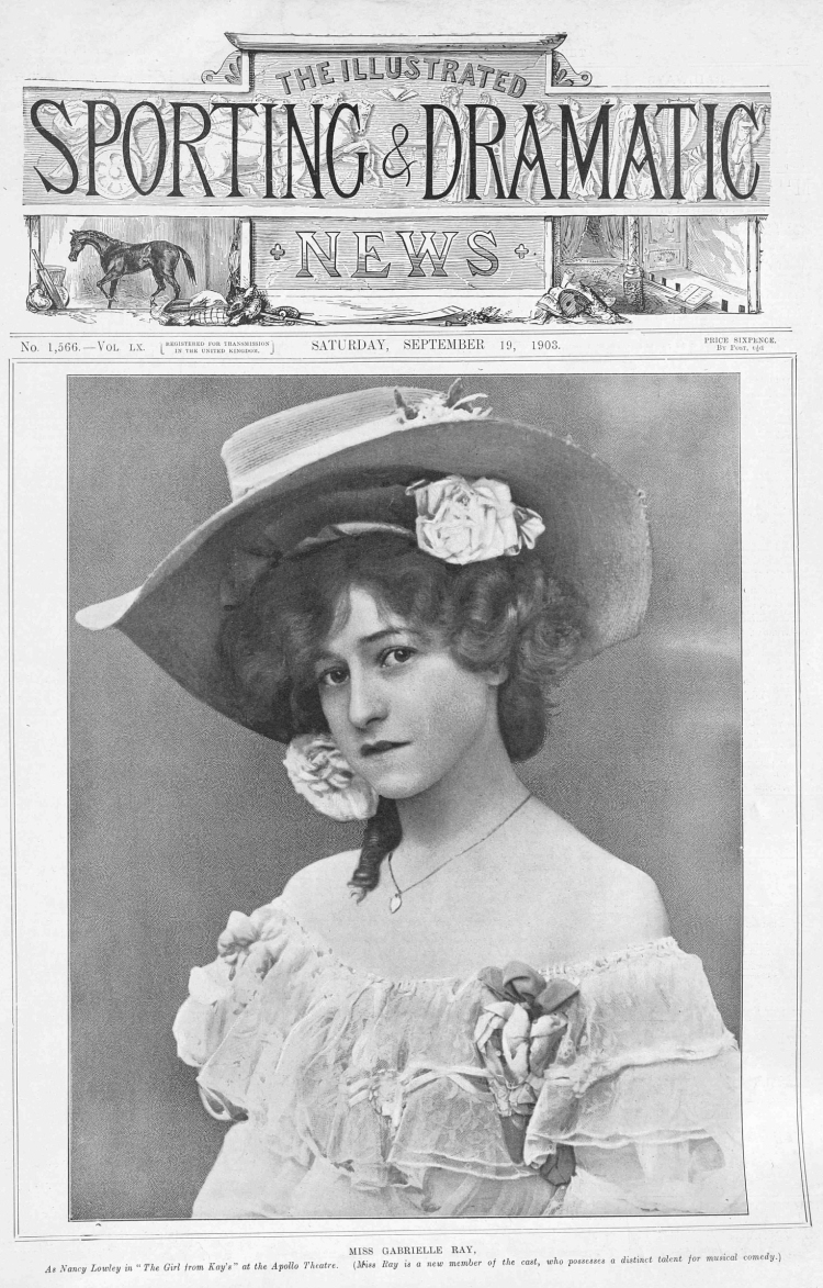 gabrielle-ray-the-girl-from-kays-the-illustrated-sporting-and-dramatic-news-saturday-19th-september-1903.jpg